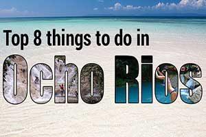 Top 8 things to do in Ocho Rios