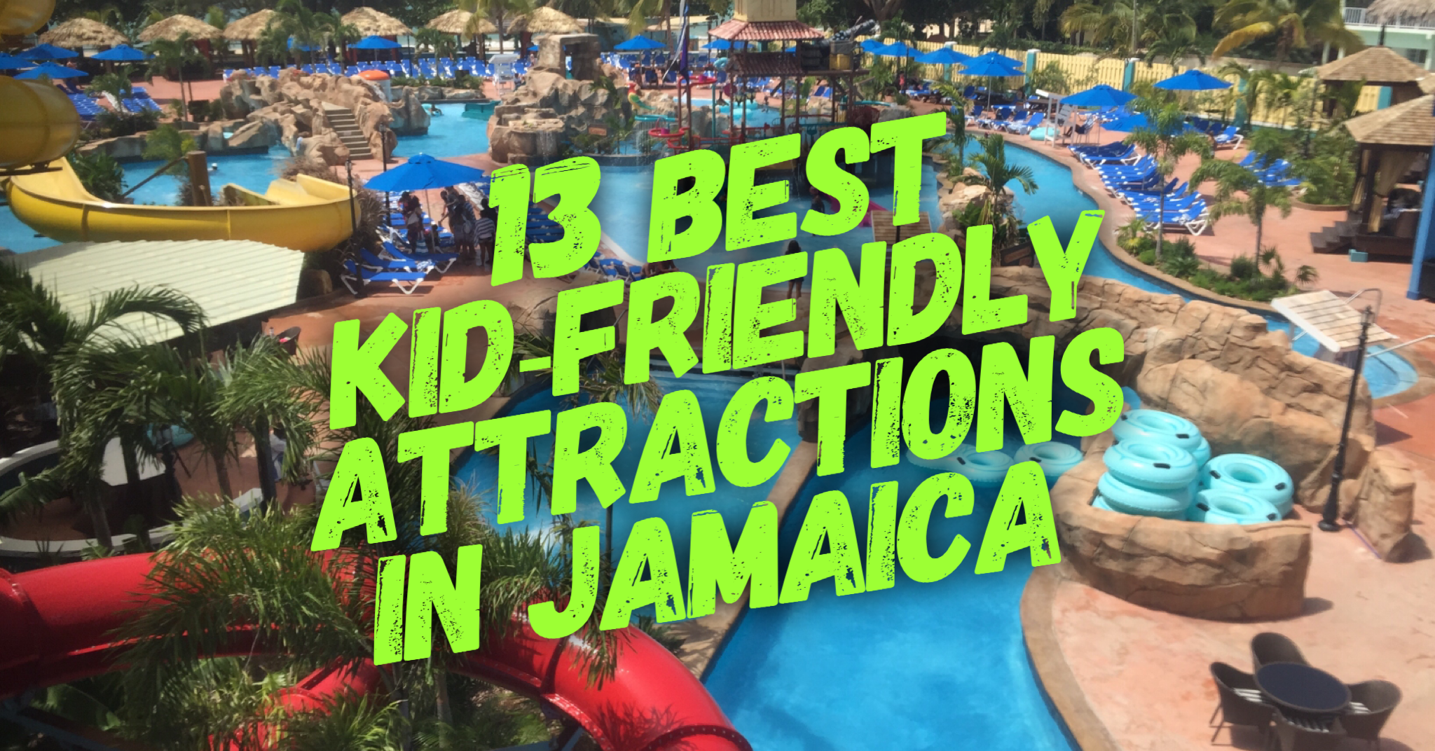 13 Best Kid Friendly Attractions In Jamaica Things To Do In Jamaica